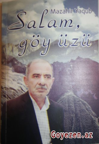 Şair Məzahir Yaqubun yeni kitabı çapdan çıxıb